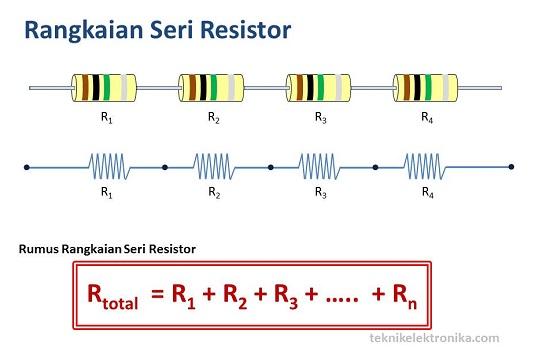 Rumus dan Rangkaian Seri Resistor