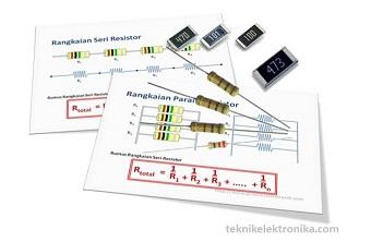 Rangkaian Seri dan Paralel Resistor