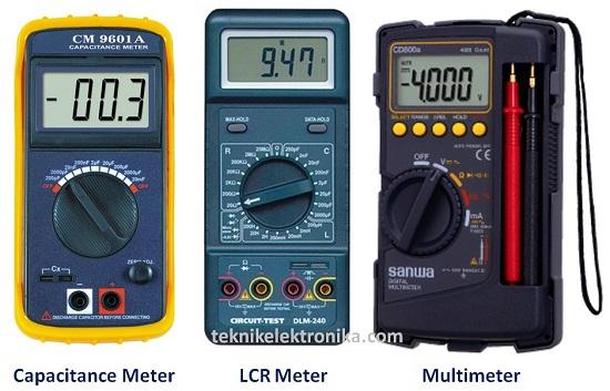 Alat Ukur Kapasitor (Capacitance Meter, LCR Meter, Multimeter)