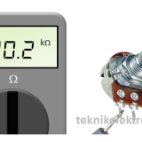 Cara mengukur Potensiometer dengan Multimeter