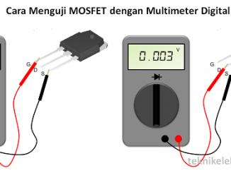 Cara Menguji MOSFET dengan Multimeter