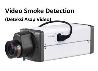 Video Smoke Detector